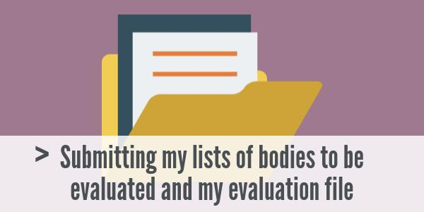 Submitting my lists of bodies to be evaluated and my evaluation file